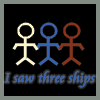 [I saw three ships]